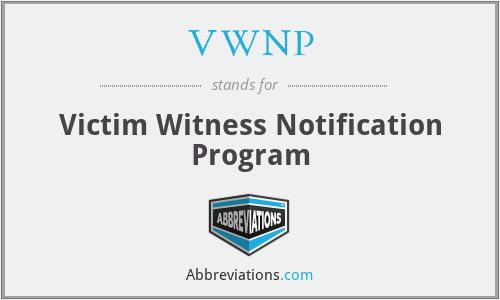 VWNP - Victim Witness Notification Program