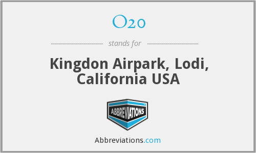 O20 - Kingdon Airpark, Lodi, California USA