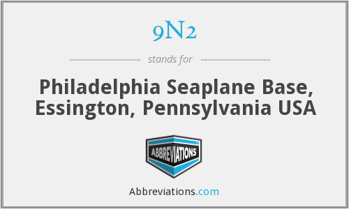 9N2 - Philadelphia Seaplane Base, Essington, Pennsylvania USA