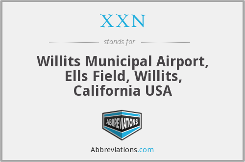 XXN - Willits Municipal Airport, Ells Field, Willits, California USA
