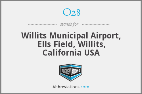 O28 - Willits Municipal Airport, Ells Field, Willits, California USA