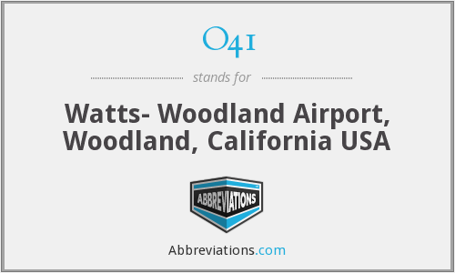 O41 - Watts- Woodland Airport, Woodland, California USA
