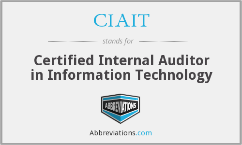 CIAIT - Certified Internal Auditor in Information Technology