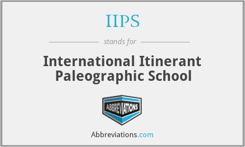 IIPS - International Itinerant Paleographic School