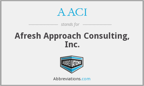 AACI - Afresh Approach Consulting, Inc.