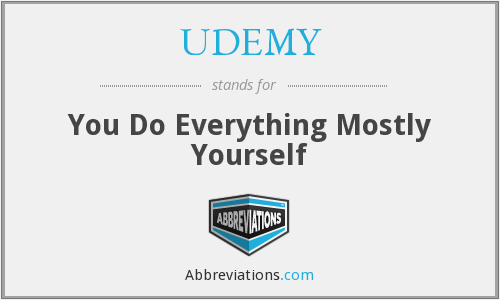 UDEMY - You Do Everything Mostly Yourself
