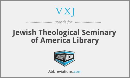 VXJ - Jewish Theological Seminary of America Library