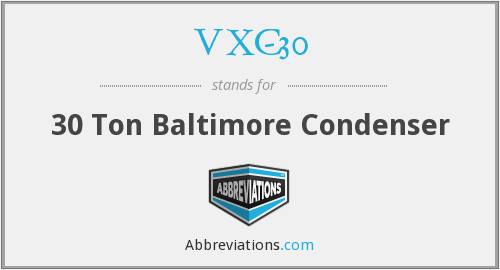 What does VXC-30 stand for?