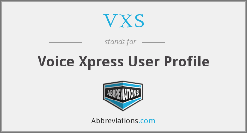 VXS - Voice Xpress User Profile