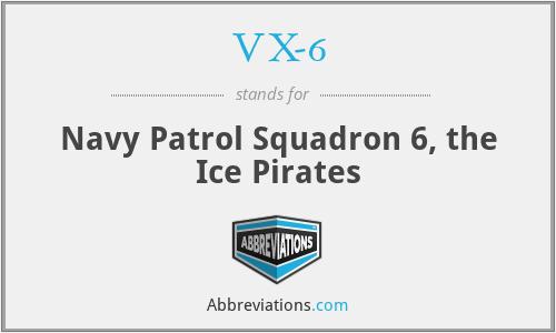 VX-6 - Navy Patrol Squadron 6, the Ice Pirates