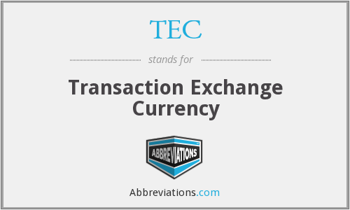 TEC - Transaction Exchange Currency