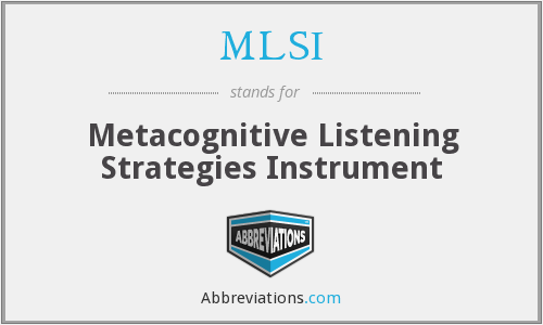 MLSI - Metacognitive Listening Strategies Instrument
