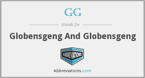 GG - Globensgeng And Globensgeng