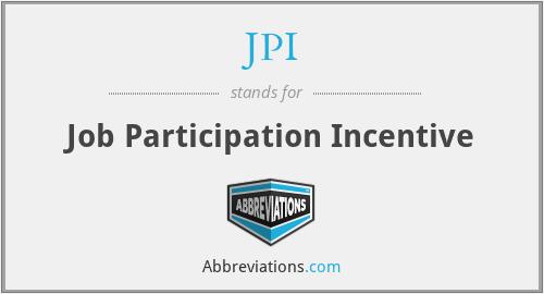 JPI - Job Participation Incentive