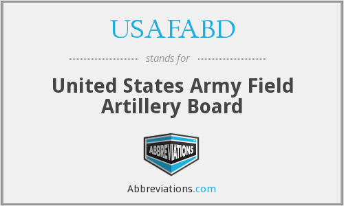 USAFABD - United States Army Field Artillery Board
