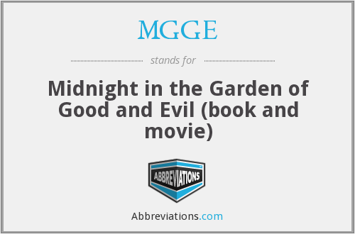 MGGE - Midnight in the Garden of Good and Evil (book and movie)
