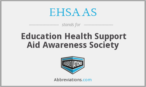 What does EHSAAS stand for?