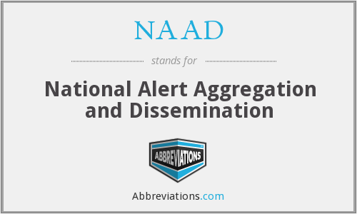 NAAD - National Alert Aggregation and Dissemination