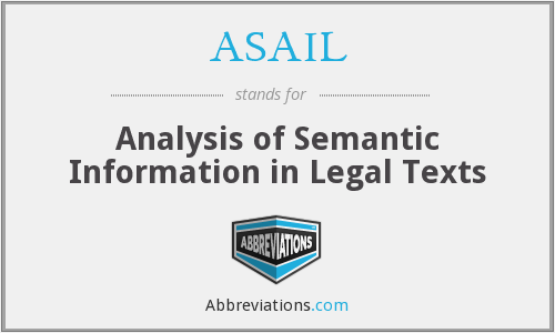 ASAIL - Analysis of Semantic Information in Legal Texts