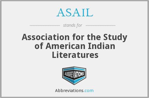ASAIL - Association for the Study of American Indian Literatures