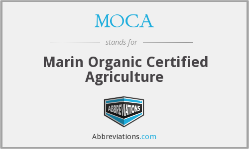 MOCA - Marin Organic Certified Agriculture