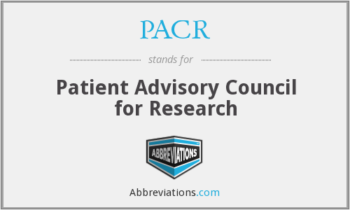 PACR - Patient Advisory Council for Research