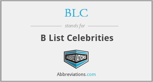 BLC - B List Celebrities