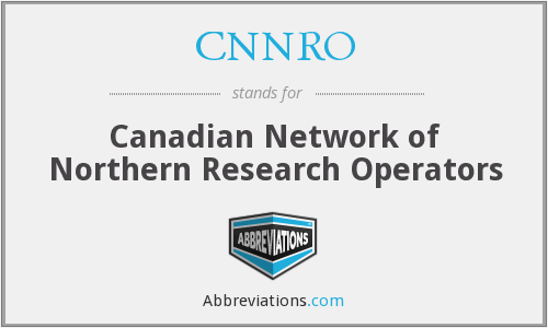 CNNRO - Canadian Network of Northern Research Operators