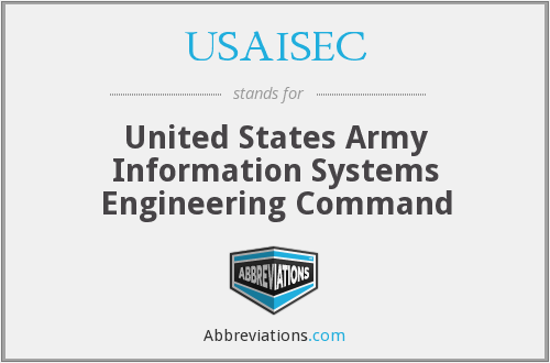What does USAISEC stand for?