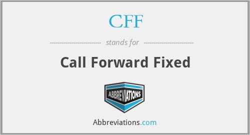 CFF - Call Forward Fixed