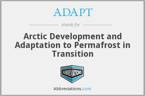 ADAPT - Arctic Development and Adaptation to Permafrost in Transition