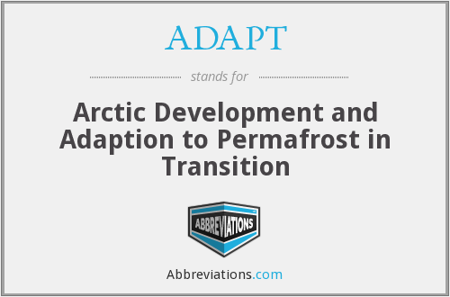 ADAPT - Arctic Development and Adaption to Permafrost in Transition