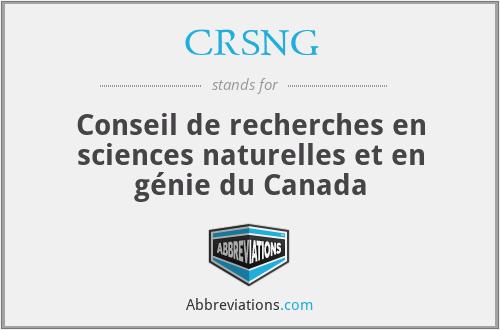 CRSNG - Conseil de recherches en sciences naturelles et en génie du Canada