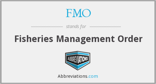 FMO - Fisheries Management Order