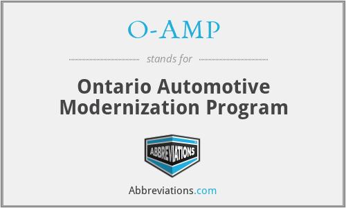 O-AMP - Ontario Automotive Modernization Program