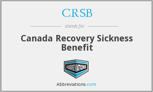 CRSB - Canada Recovery Sickness Benefit