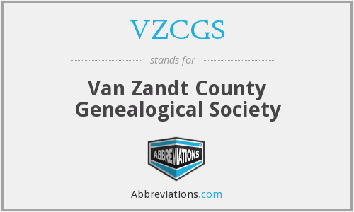 VZCGS - Van Zandt County Genealogical Society