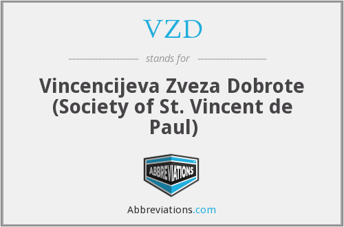 VZD - Vincencijeva Zveza Dobrote (Society of St. Vincent de Paul)