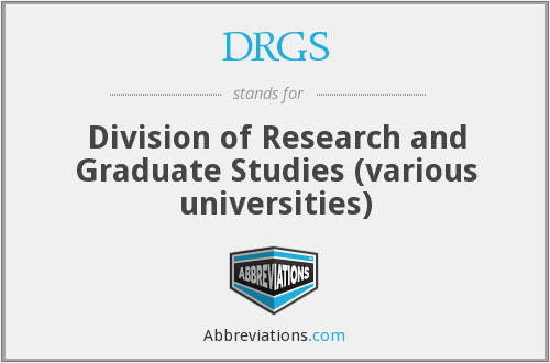 DRGS - Division of Research and Graduate Studies (various universities)