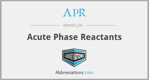 APR - Acute Phase Reactants