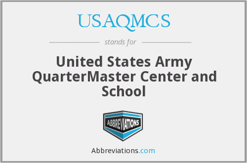 USAQMCS - United States Army QuarterMaster Center and School
