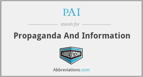 PAI - Propaganda And Information