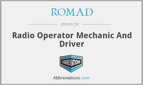 ROMAD - Radio Operator Mechanic And Driver