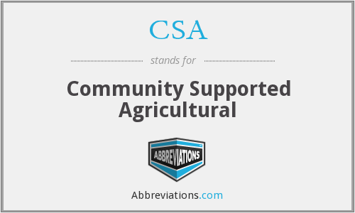 CSA - Community Supported Agricultural