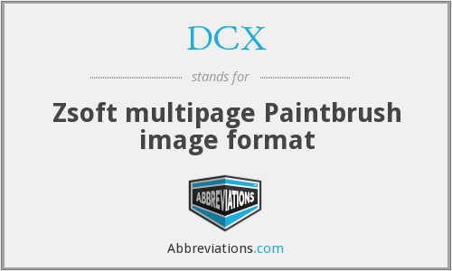 DCX - Zsoft multipage Paintbrush image format