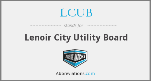 What does LCUB stand for?