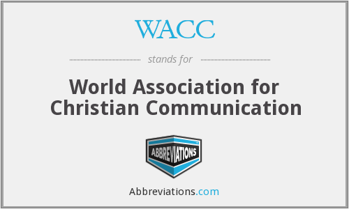 WACC - World Association for Christian Communication