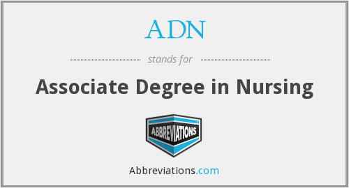 ADN - Associate Degree in Nursing