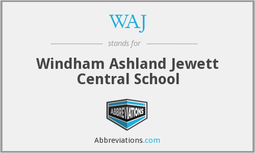 WAJ - Windham Ashland Jewett Central School
