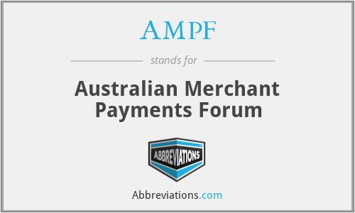 AMPF - Australian Merchant Payments Forum
